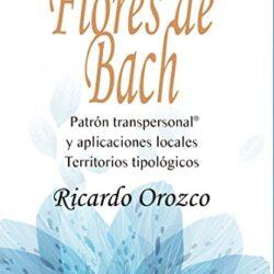 Libro Flores de Bach Patrón transpersonal y aplicaciones locales Territorios tipológicos